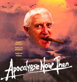 Image result for Apocalypse Now Then - Jimmy Savile a